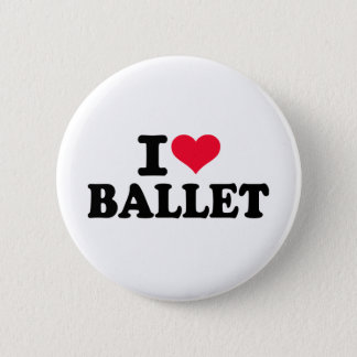 I love Ballet 2 Inch Round Button