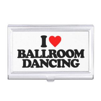I LOVE BALLROOM DANCING BUSINESS CARD HOLDER