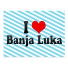 I Love Banja Luka, Bosnia and Herzegovina Postcard