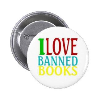 I LOVE BANNED BOOKS 2 INCH ROUND BUTTON