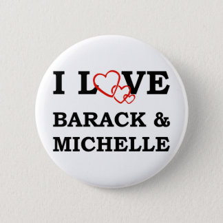 I Love Barack & Michelle 2 Inch Round Button