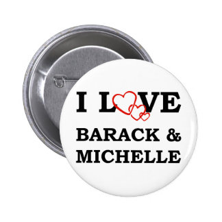 I Love Barack & Michelle 2 Inch Round Button