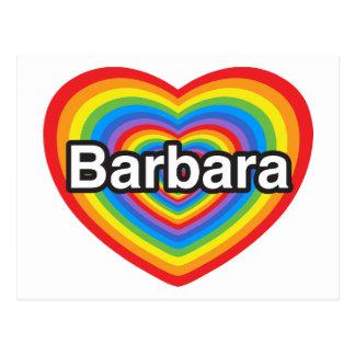 I love Barbara. I love you Barbara. Heart Postcard