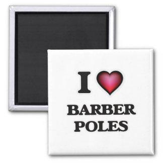I Love Barber Poles Magnet
