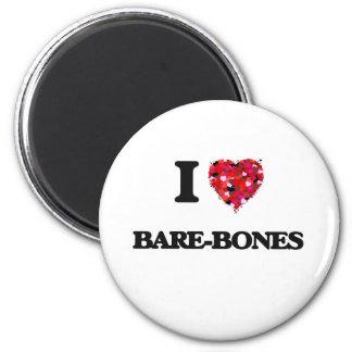 I Love Bare-Bones 2 Inch Round Magnet