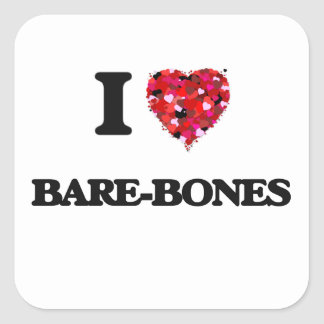 I Love Bare-Bones Square Sticker
