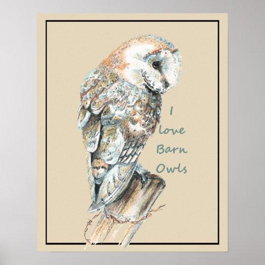 I love Barn Owls Watercolor Bird Poster
