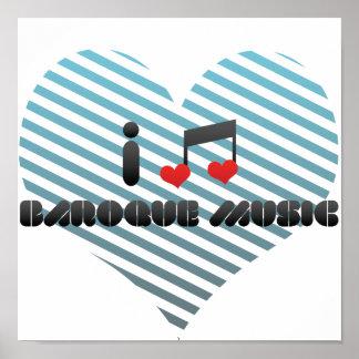 I Love Baroque Music Print