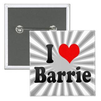 I Love Barrie, Canada. I Love Barrie, Canada Buttons