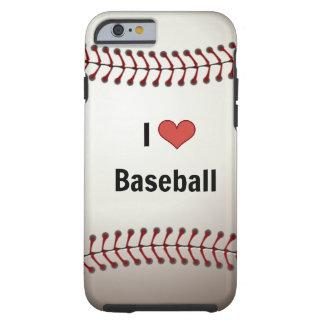 I Love Baseball Tough iPhone 6 Case