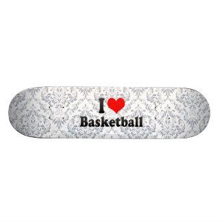 I love Basketball Skate Board