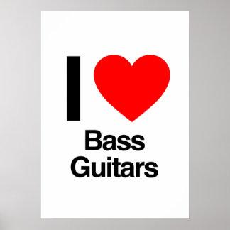 i love bass guitars print