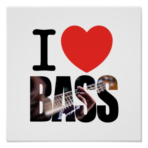 I Love Bass Poster