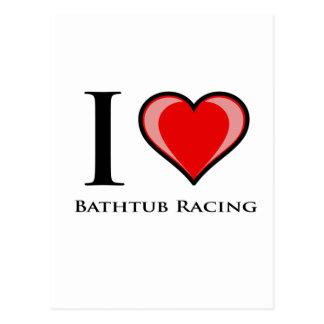 I Love Bathtub Racing Postcard