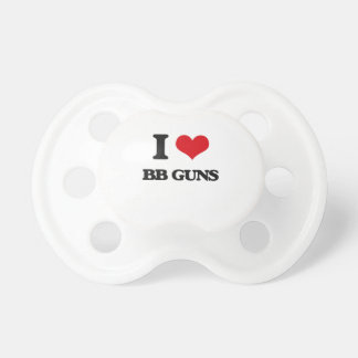 I love Bb Guns Pacifier
