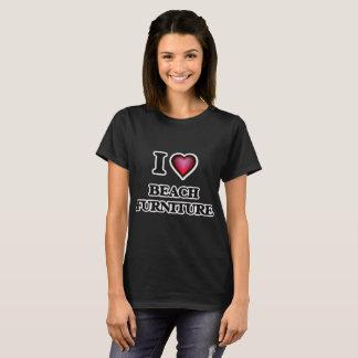 I Love Beach Furniture T-Shirt
