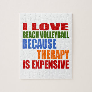 I Love Beach Volleyball Because Therapy Is Expensi Jigsaw Puzzle