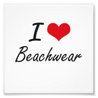 I Love Beachwear Artistic Design Photographic Print