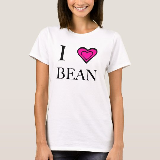 I Love Bean! T-Shirt