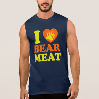 I LOVE BEAR MEAT. SLEEVELESS SHIRT