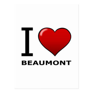 I LOVE BEAUMONT,TX - TEXAS POSTCARD