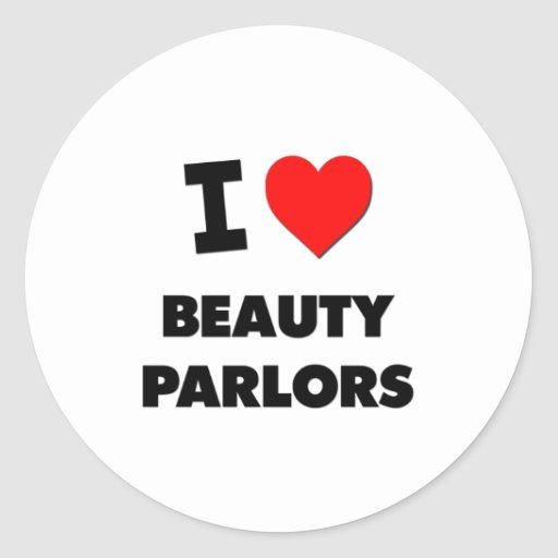I Love Beauty Parlors Stickers