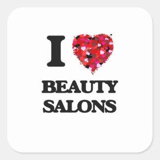 I Love Beauty Salons Square Sticker