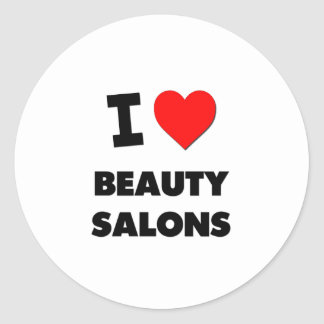 I Love Beauty Salons Round Stickers