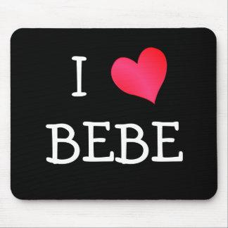 I Love Bebe Mouse Pad