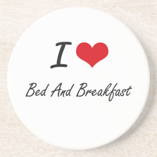 I Love Bed And Breakfast Artistic Design Coaster