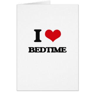 I Love Bedtime Greeting Card