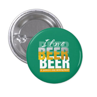 I Love Beer Text St. Patrick's Day Buttons