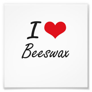 I Love Beeswax Artistic Design Photographic Print