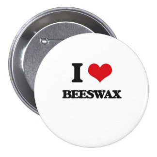 I Love Beeswax 3 Inch Round Button