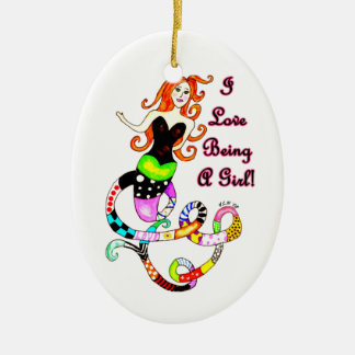 """I Love Being A Girl"" Mermaid Ceramic Ornament"