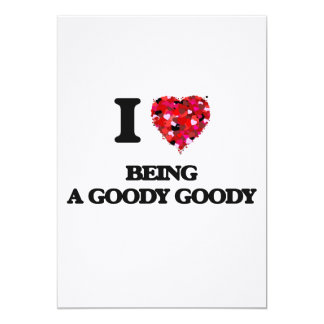 """I Love Being A Goody Goody 5"""" X 7"""" Invitation Card"""