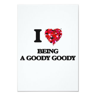 "I Love Being A Goody Goody 3.5"" X 5"" Invitation Card"