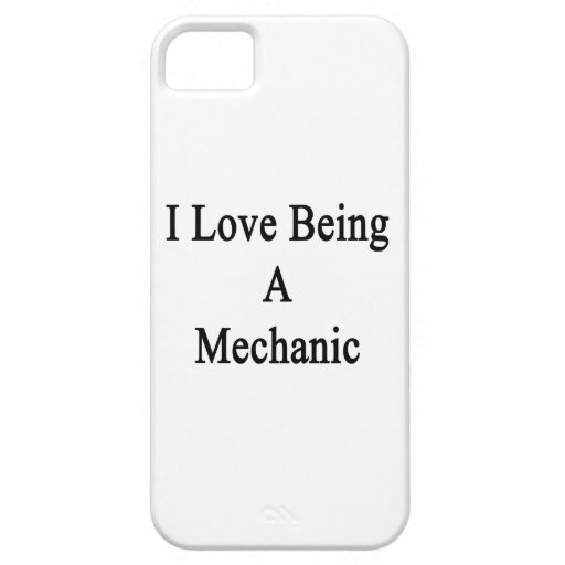 I Love Being A Mechanic iPhone 5 Covers