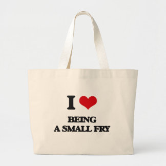 I love Being A Small Fry Canvas Bag