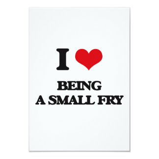"""I love Being A Small Fry 3.5"""" X 5"""" Invitation Card"""