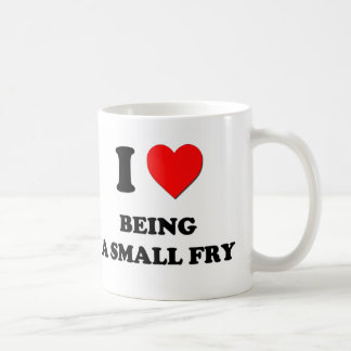 I love Being A Small Fry Mugs
