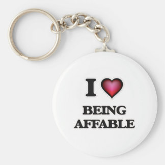 I Love Being Affable Keychain