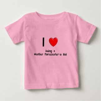 I love being an Weather Forecaster's Kid T-Shirt