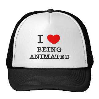 I Love Being Animated Trucker Hats