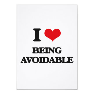 "I Love Being Avoidable 5"" X 7"" Invitation Card"