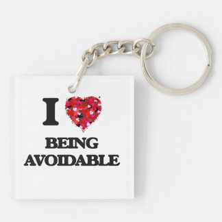I Love Being Avoidable Double-Sided Square Acrylic Keychain