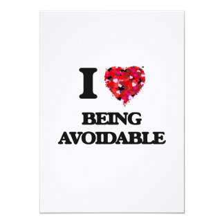 """I Love Being Avoidable 5"""" X 7"""" Invitation Card"""