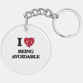 I Love Being Avoidable Double-Sided Round Acrylic Keychain