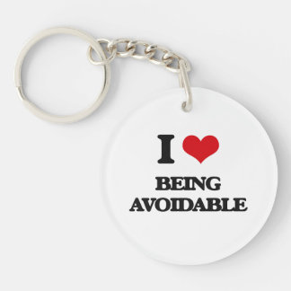 I Love Being Avoidable Key Chain