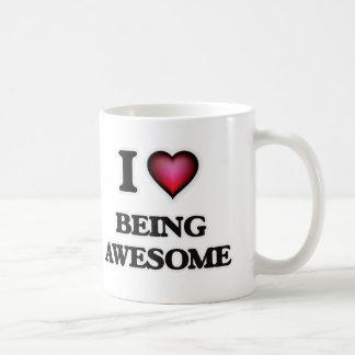 I love Being Awesome Coffee Mug